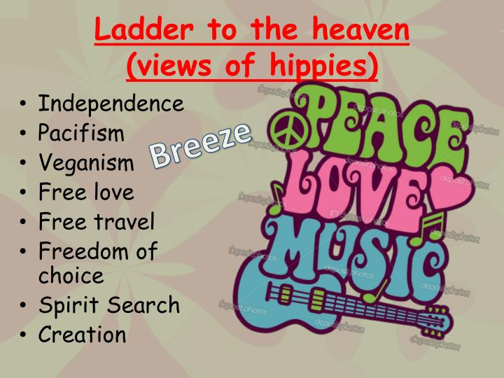 Ladder to the heaven views of hippies