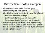 distraction satan s weapon