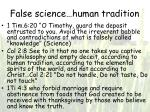 false science human tradition