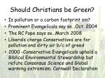 should christians be green