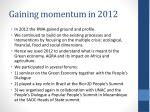 gaining momentum in 2012
