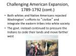 challenging american expansion 1789 1792 cont