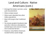land and culture native americans cont