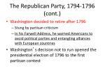 the republican party 1794 1796 cont