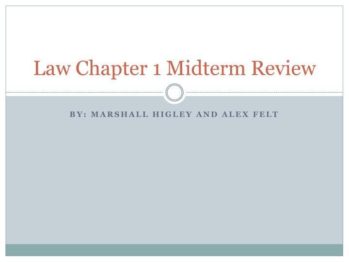 law chapter 1 midterm review n.