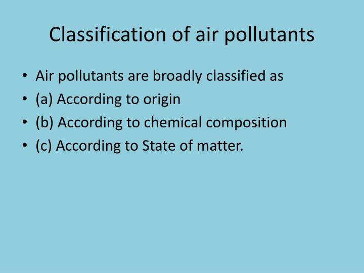 Classification of air pollutants