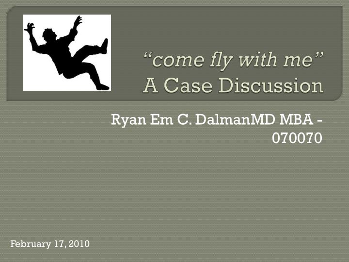 come fly with me a case discussion n.