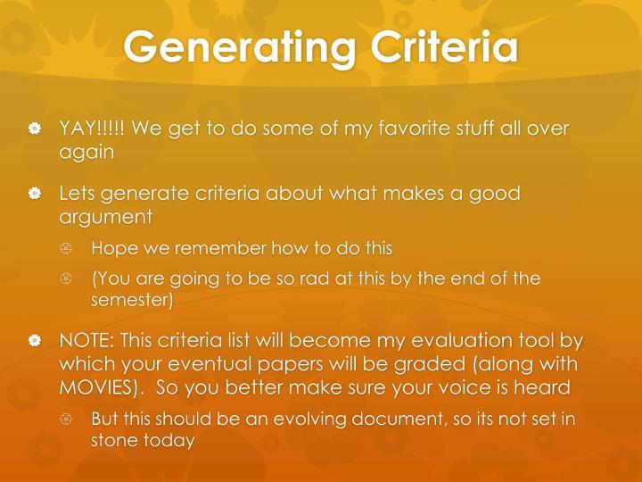 Generating Criteria
