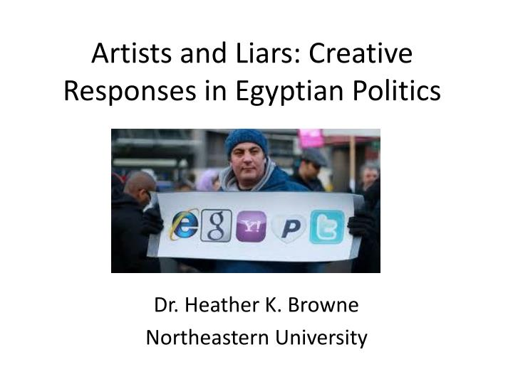 artists and liars creative responses in egyptian politics