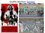 graffiti warfare ganzeer