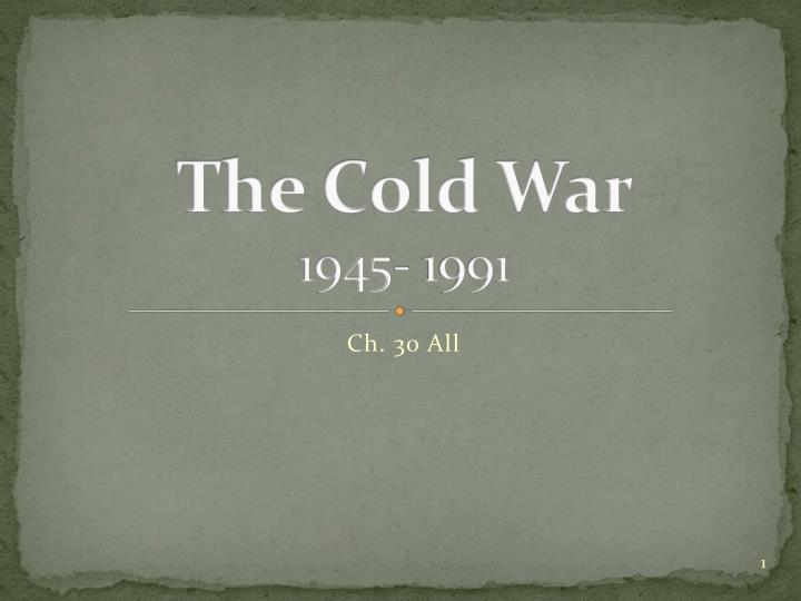 the cold war 1945 1991 n.