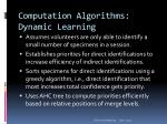 computation algorithms dynamic learning