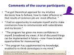 comments of the course participants