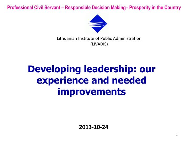 developing leadership our experience and needed improvements