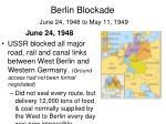 berlin blockade june 24 1948 to may 11 19491