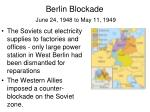 berlin blockade june 24 1948 to may 11 19492