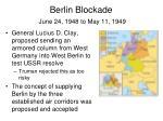 berlin blockade june 24 1948 to may 11 19493