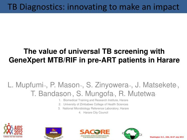 The value of universal tb screening with genexpert mtb rif in pre art patients in harare