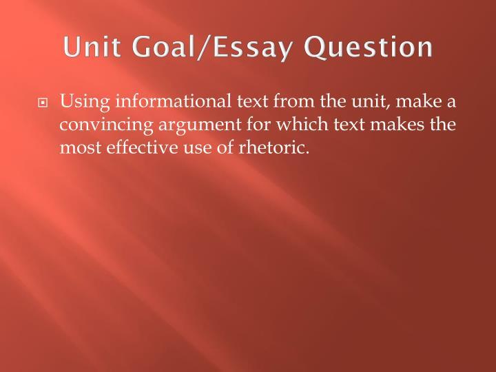 Unit Goal/Essay Question