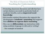 the role of classroom talk in teaching for understanding