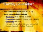earthly counselor