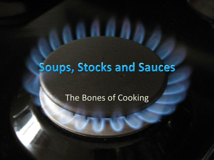soups stocks and sauces n.