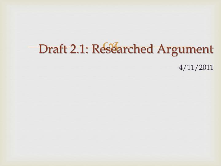 draft 2 1 researched argument n.