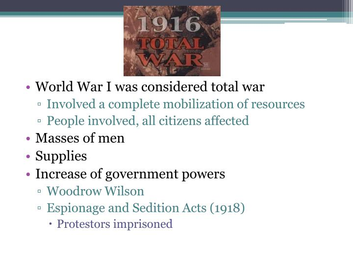 World War I was considered total war