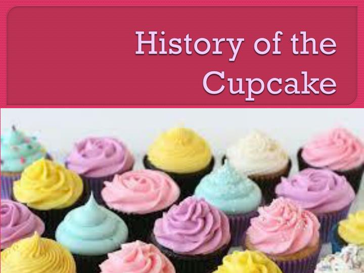History of the cupcake