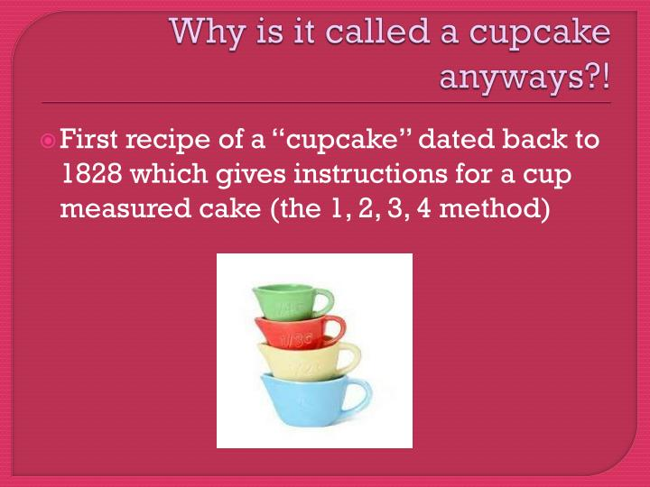 Why is it called a cupcake anyways