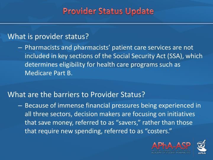 Provider Status Update