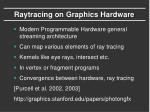 raytracing on graphics hardware