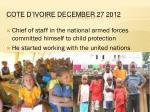 cote d ivoire december 27 2012