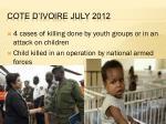 cote d ivoire july 2012