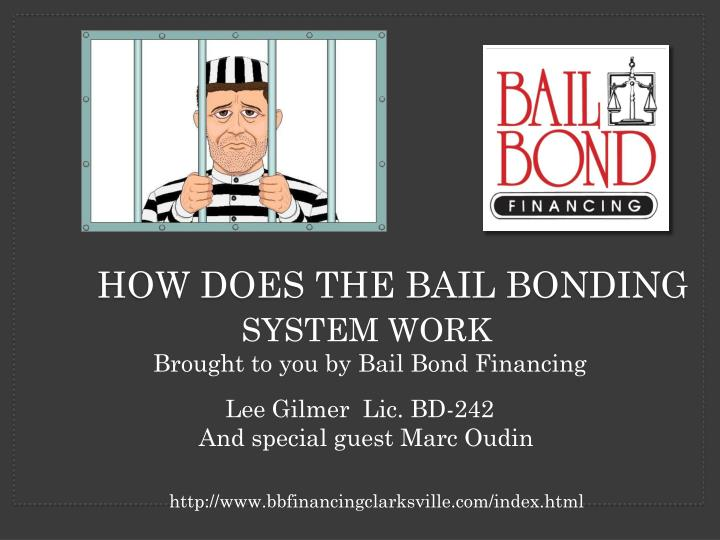 how does the bail bonding n.