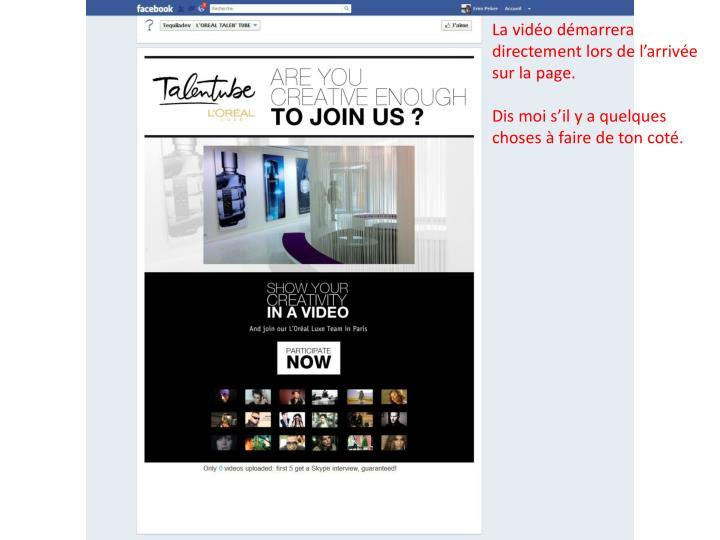La vidéo démarrera directement lors de l'arrivée sur la page