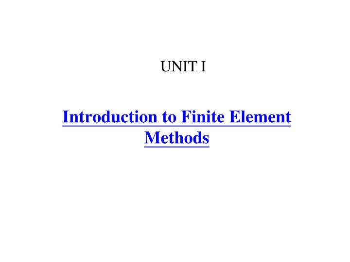 introduction to finite element methods n.