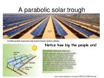 a parabolic solar trough