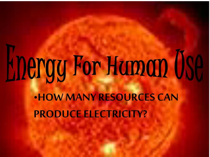 how many resources can produce electricity n.