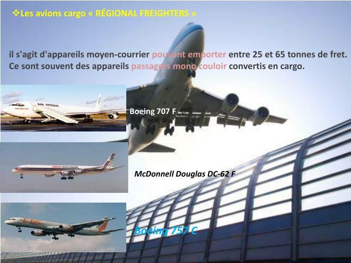 Les avions cargo « RÉGIONAL FREIGHTERS »