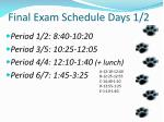 final exam schedule days 1 2