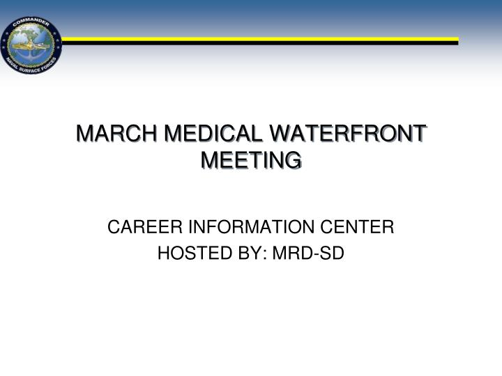 march medical waterfront meeting n.