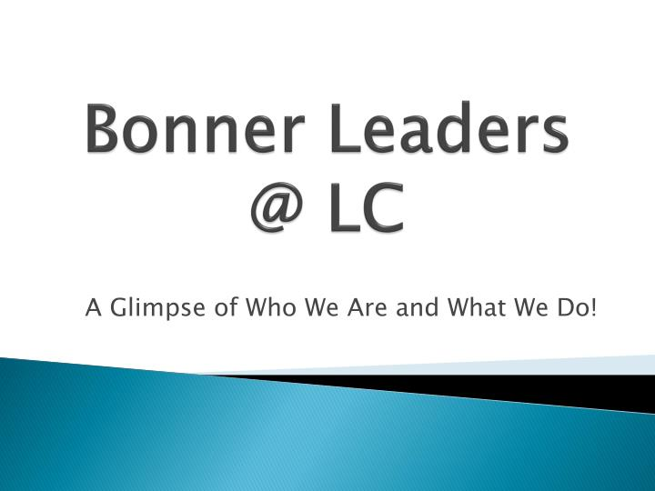 Bonner leaders @ lc
