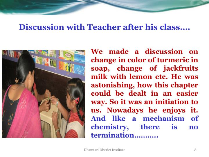 Discussion with Teacher after his class….