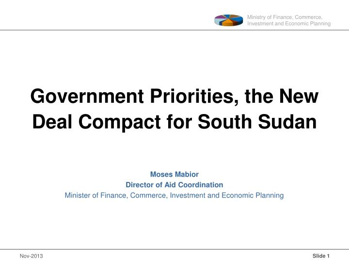 Government priorities the new deal compact for south sudan