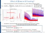 effect of 25 ns on rf heating
