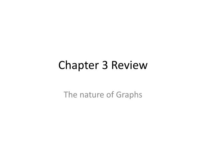 chapter 3 review n.