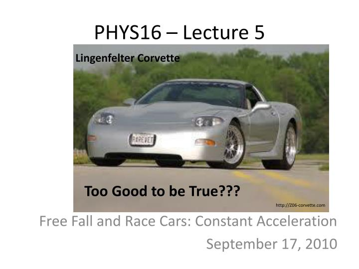 Phys16 lecture 5