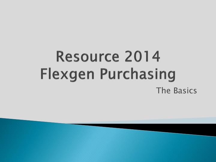 resource 2014 flexgen purchasing n.