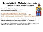 la maladie x maladie invent e les b n ficiaires pharmaceutiques